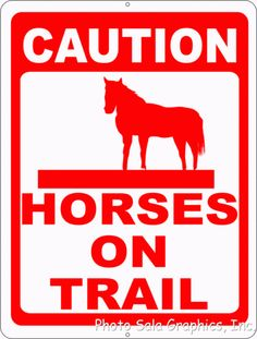 Caution Horses on Trail Sign