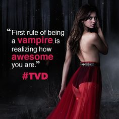 """""""First rule of being a vampire is realizing how awesome you are."""" #TVD - The vampire Diaries / Season 5"""