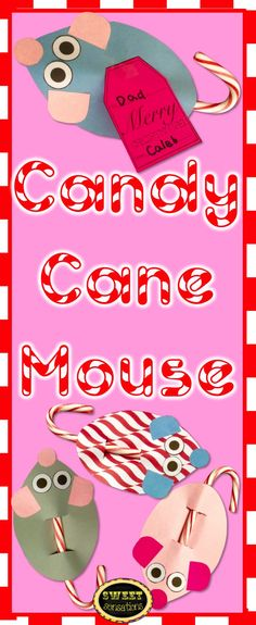 Candy Cane Mouse Craft - a perfect way to herald in the season of goodwill! Makes a cute gift for students to give their parents or friends, and for teachers to give students. $4