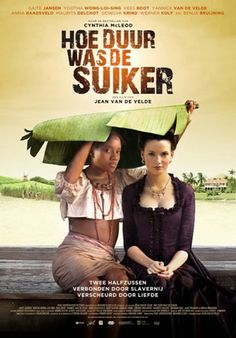 The Price of Sugar Hoe duur was de suiker The Price Of Sugar tells the alternately gripping, romantic and heart-wrenching story of Sarith and Mini-Mini as they grow up on the sugar plantations of Suriname in the latter half of the eighteenth century. Series Movies, Hd Movies, Film Movie, Movies To Watch, Movies Online, Tv Series, Movies 2014, Life Is Hard, Period Dramas