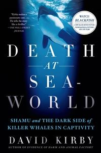 Death At SeaWorld book #blackfish