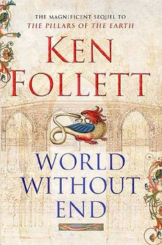 World Without End by Ken Follett - over 1200 pages of unregrettable read. check out my book review for it.