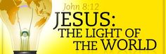 Jesus Light of the World | Jesus: Light of the World, by Mitch Davis (10/13/13) | Franklin Church ...