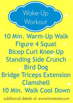 Wake Up Workout - a lower intensity workout when you want to get moving but not go too crazy