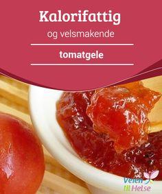 Kalorifattig og velsmakende tomatgele  Har du noen gang #smakt tomatgele? Det smaker #utrolig godt og er ikke for søtt, noe som gjør at det #passer sammen med de fleste retter. Tomatgele er anvendelig, #velsmakende og best av alt: helsefrembringende.