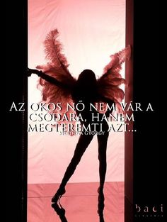 Az okos nő Picture Quotes, Life Quotes, Inspirational Quotes, Messages, Humor, Cool Stuff, Mantra, Karma, Happy
