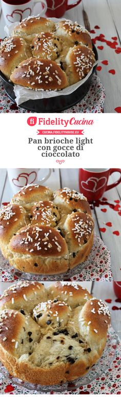 Pan brioche light con gocce di cioccolato My Favorite Food, Favorite Recipes, Low Carb Recipes, Cooking Recipes, Torte Cake, Mini Desserts, Cake Cookies, Food Inspiration, Sweet Recipes
