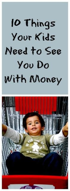 10 Things Your Kids Need To See You Do With Money - The Smart and Frugal Path Raise your kids to manage their money well and you'll be less likely to be supporting them as adults! 10 things your kids need to see you do with money Financial Literacy, Financial Tips, Budgeting Finances, Budgeting Tips, Money Tips, Money Saving Tips, Saving Ideas, Parenting Advice, Kids And Parenting