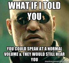 Image result for loud talker meme