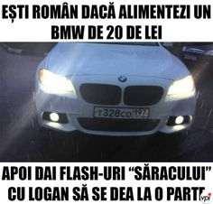 Ești român dacă alimentezi un BMW cu 20 lei Funny Comics, Roman, Bmw, Humor, Memes, Internet, Life, Quotes, Cheer