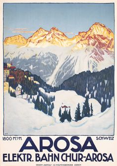 Arosa poster by Emil Cardinaux,  http://www.posterconnection.com/auctions/auction_36/36_view.shtml