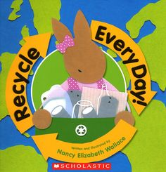 Recycle Every Day! by Nancy Elizabeth Wallace. Good book for recycling and earth day Recycle Cans, Reduce Reuse Recycle, Cut Paper Illustration, Finger Plays, Creative Curriculum, Day Book, Teaching Tools, Teaching Ideas, Earth Day