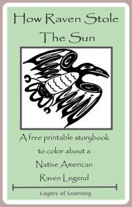 How Raven Stole The Sun - A Native American Raven Legend A free printable booklet of my favorite Raven legend, How Raven Stole The Sun, for kids to illustrate. Native American Legends, Native American Crafts, Native American History, Aboriginal Education, Indigenous Education, Indigenous Art, History Quotes, History Books, Legends For Kids