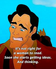 Gaston really is the most terrifying Disney villain because he could be anyone in the world.