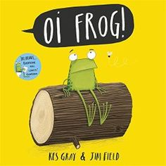 Oi Frog by Kes Gray & Jim Field is a funny children's picture book about a frog who just does not want to sit on a log, because it is not very comfy and might give him splinters. Ralph Mcquarrie, Michael Scott, Duck Billed Platypus, Children's Book Awards, British Books, Thing 1, World Of Books, Roald Dahl, Story Time