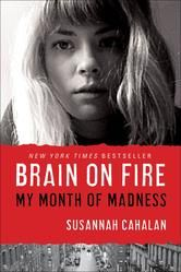Last night I read Brain on Fire: My Month of Madness by Susannah Cahalan. In it, she tells of her experience with anti-NMDA receptor encephalitis. I couldn't help but see some similarities between her journey and mine with multiple sclerosis. Great Books, New Books, Books To Read, Reading Lists, Book Lists, Reading 2014, Happy Reading, Susannah Cahalan, Fire Book