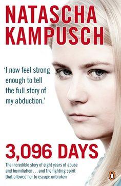 Natascha Kampusch - 3096 giorni di prigionia