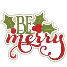 Be Merry SVG scrapbook title