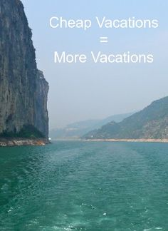 Cheap Vacations = More Vacations [ PropFunds.com ] #fun #funds #saving