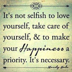 Make yourself happy. @Carolyn Rafaelian Miller