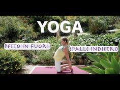 Lezione Yoga: petto in avanti, spalle indietro
