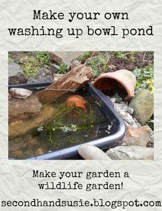How I made my washing up bowl pond. By UK garden blogger secondhandsusie.blogspot.com #gardening #washingupbowlpond #minipond #suburbangarden #permaculturegarden #wildlifegarden