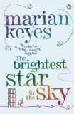 The Brightest Star in the Sky - Marian Keyes - 7 recensioni su Anobii
