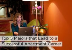 People from a wide variety of backgrounds, skill sets and education levels can be successful in the apartment industry.