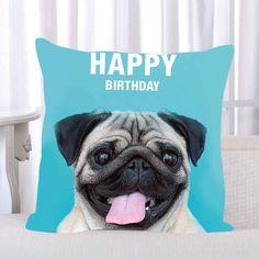 """HAPPY BIRTHDAY"" Pug Cushion Cover - 43cmx43m/17""x17"""