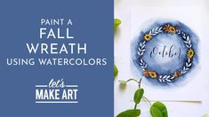 Fall Wreath - Watercolor Tutorial with Sarah Cray Watercolor Art Diy, Watercolor Projects, Wreath Watercolor, Watercolour Tutorials, Let's Make Art, How To Make, Learn To Paint, Fall Halloween, Art Tutorials
