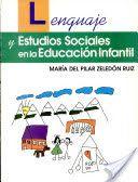 Lenguaje Y Estudios Sociales en la Educación Infantil