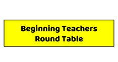 Beginning Teachers Round Table Conference, Presentation, Teacher, Professor, Teachers