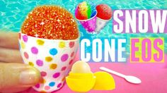 DIY SNOW CONE EOS | DIY EOS Lip Balm