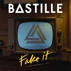 Bastille Fake It
