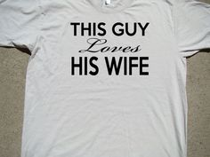 Wedding Anniversary This Guy Loves His Wiife  by SweetBohemianLife, $23.00