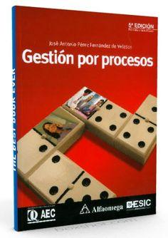 Gestion por procesos – 5ED – Jose Fernández de Velasco – Ebook  #Calidad #Procesos  #LibrosAyuda  http://librosayuda.info/2016/06/21/gestion-por-procesos-5ed-jose-fernandez-de-velasco-ebook/