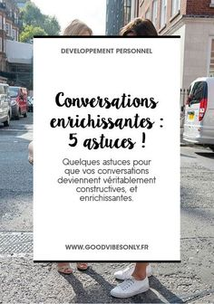 5 CONSEILS POUR AVOIR DES CONVERSATIONS ENRICHISSANTES ET CONSTRUCTIVES. – Good Vibes Only Positive Mind, Positive Attitude, I Feel Good, Good To Know, Life Coach Quotes, Meditation, Good Communication, Good Vibes Only, Better Life