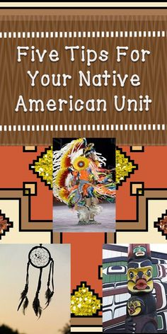 Five Tips For Your Native American Unit