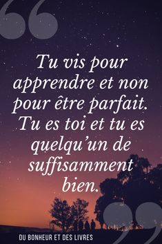 Citation pour s'accepter - Positive quotes Happy Quotes Inspirational, Great Quotes, Positive Quotes, Love Quotes, Tips To Be Happy, French Quotes, Visual Statements, Short Quotes, Smile Quotes