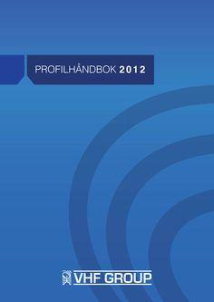VHF Group profilmanual Profilmanual for Lustrabadet (Klikk på bildet for å se innholdet til profilmanualen)