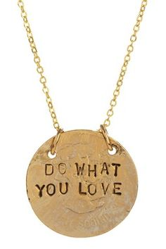 Do What You Love Necklace {Alisa Michelle}