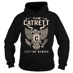 cool CATRETT T-shirt Hoodie - Team CATRETT Lifetime Member