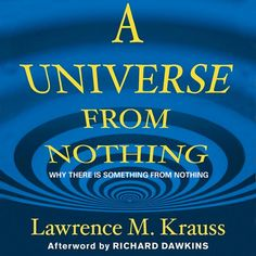 A Universe from Nothing: Why There Is Something Rather Than...: A Universe from Nothing: Why There Is Something Rather Than… #Science