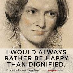 A thought on happiness from Charlotte Brontë #happiness #CharlotteBronte #positivitynotes  #positivity