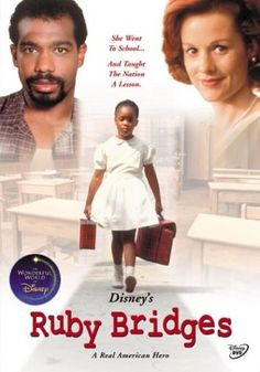 Ruby Bridges -- a film about the first African-American child to attend an all-white elementary school in the South during integration. this movie is sooo good and its not all sad. There are a lot of teachable moments in it too that deal with religion, morals, discrimination