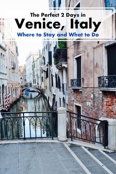 The Perfect 2 Days in Venice, Italy: What to Do and Where to Stay. A Happy Passport #venice #Italy #europe #travel #honeymoon #itinerary #trip #tripreport