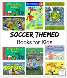 Soccer Themed Books for Kids- These would be great to read during the World Cup!