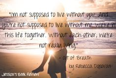 Breathing series. This books were absolutely amazing!! I couldn't put the book down:) Evan and Emma all the way!
