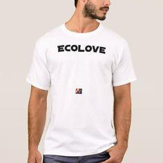 ECOLOVE - Word games - François City T-Shirt -nature diy customize sprecial design