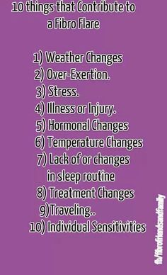 10 things that contribute to fibro flare ups